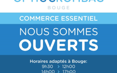 Vos magasins Optic Crombag restent ouverts